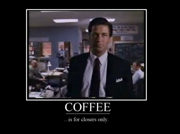 Mission Statement | Coffee is for closers